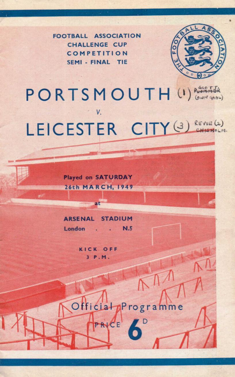 1949 FA CUP SEMI-FINAL - PORTSMOUTH v LEICESTER CITY