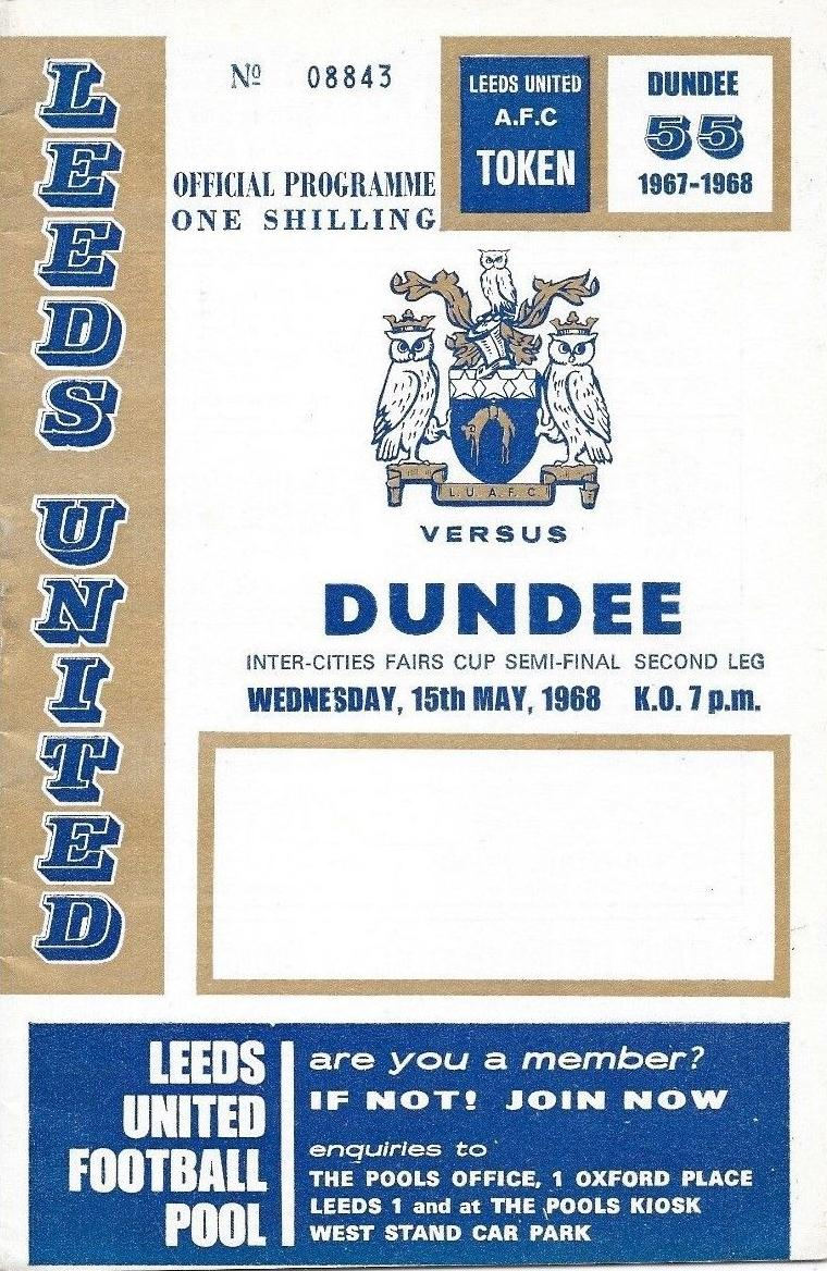1968 FAIRS CUP SEMI-FINAL - LEEDS UNITED v DUNDEE