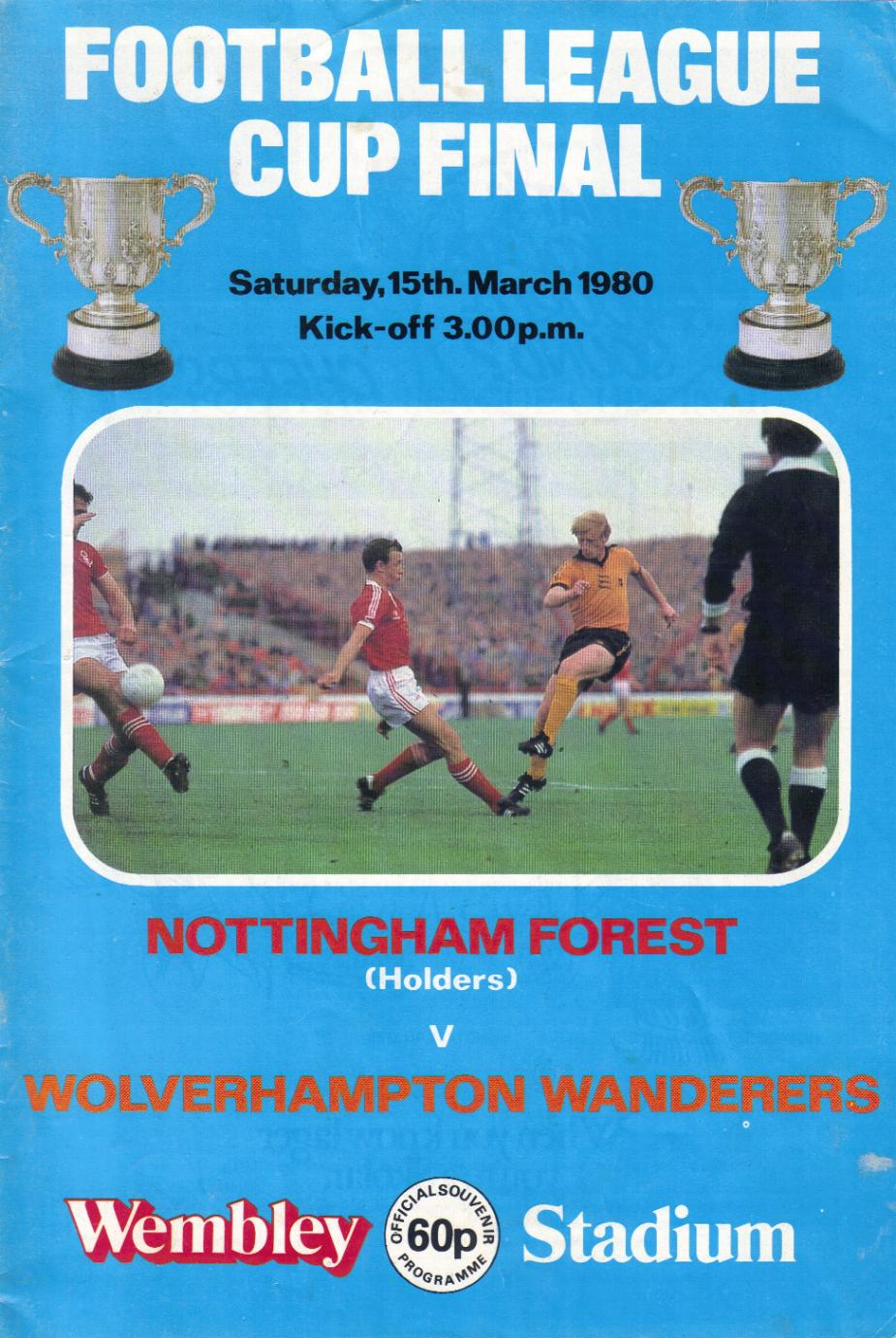 1980 LEAGUE CUP FINAL - NOTTINGHAM FOREST v WOLVES
