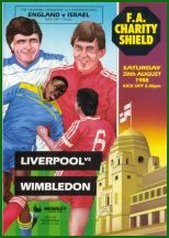 1988 CHARITY SHIELD - LIVERPOOL v WIMBLEDON