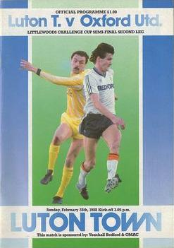 1988 LEAGUE CUP SEMI-FINAL - LUTON TOWN v OXFORD UTD