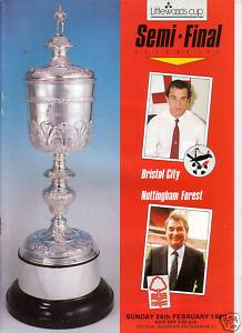 1989 LEAGUE CUP SEMI-FINAL - BRISTOL CITY v NOTTINGHAM FOREST
