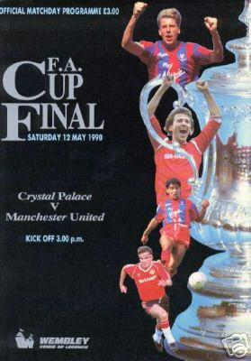 1990 FA CUP FINAL - MAN UTD v CRYSTAL PALACE