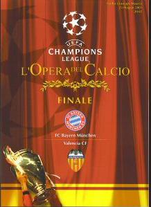 2001 CHAMPIONS LEAGUE FINAL - VALENCIA v BAYERN MUNICH