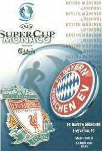 2001 SUPER CUP FINAL - LIVERPOOL V BAYERN MUNICH