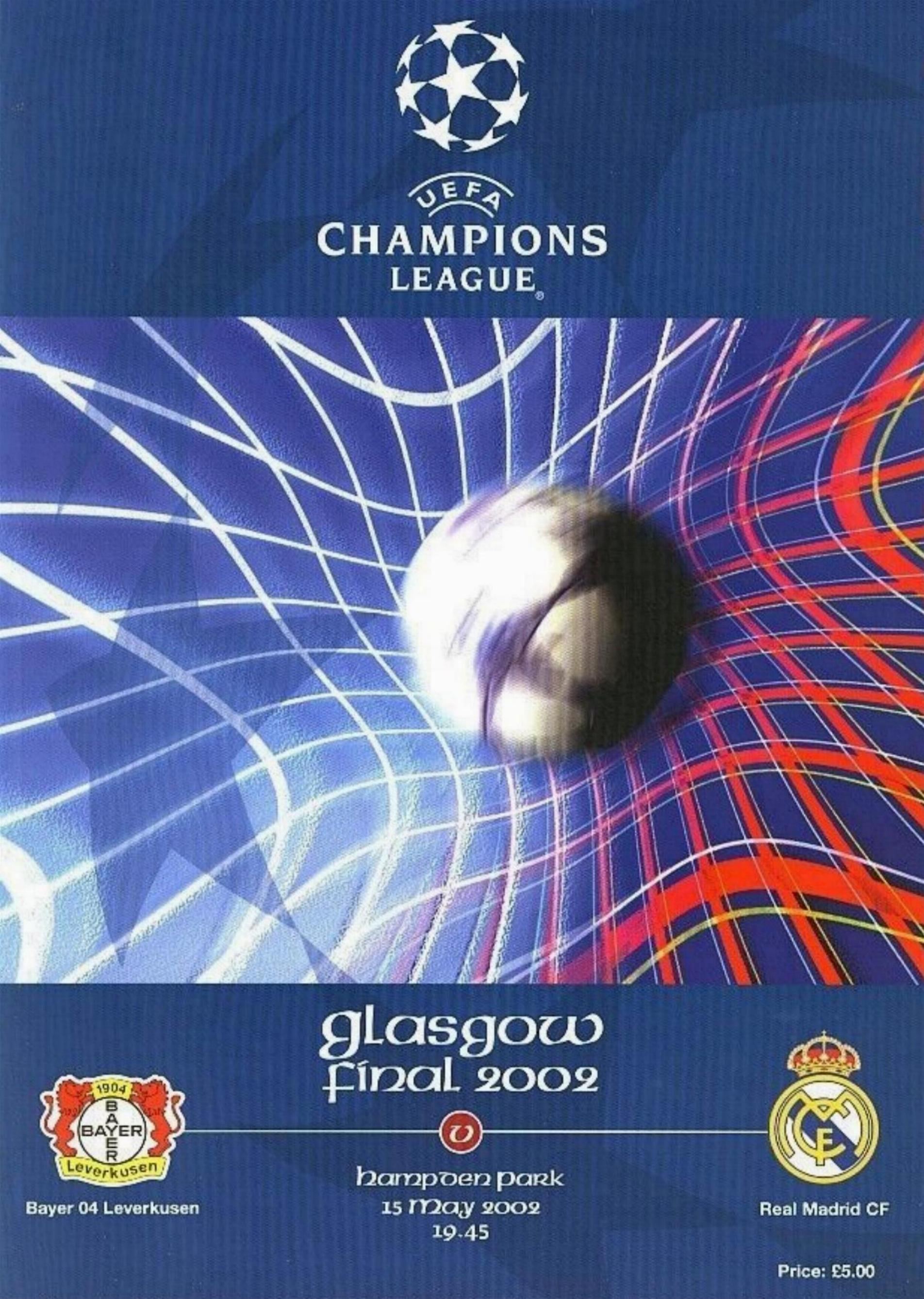 2002 CHAMPIONS LEAGUE FINAL - REAL MADRID v BAYER LEVERKUSEN