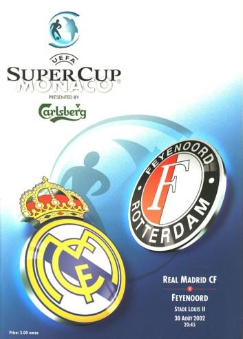 2002 SUPER CUP FINAL - REAL MADRID v FEYENOORD