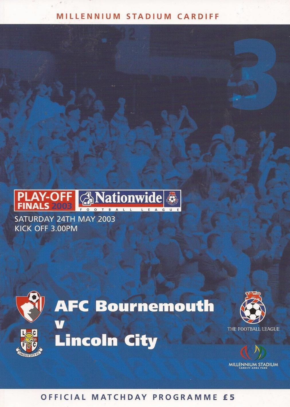 2003 DVISION 3 PLAY-OFF FINAL - BOURNEMOUTH v LINCOLN CITY