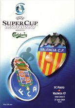 2004 SUPER CUP FINAL - VALENCIA v FC PORTO