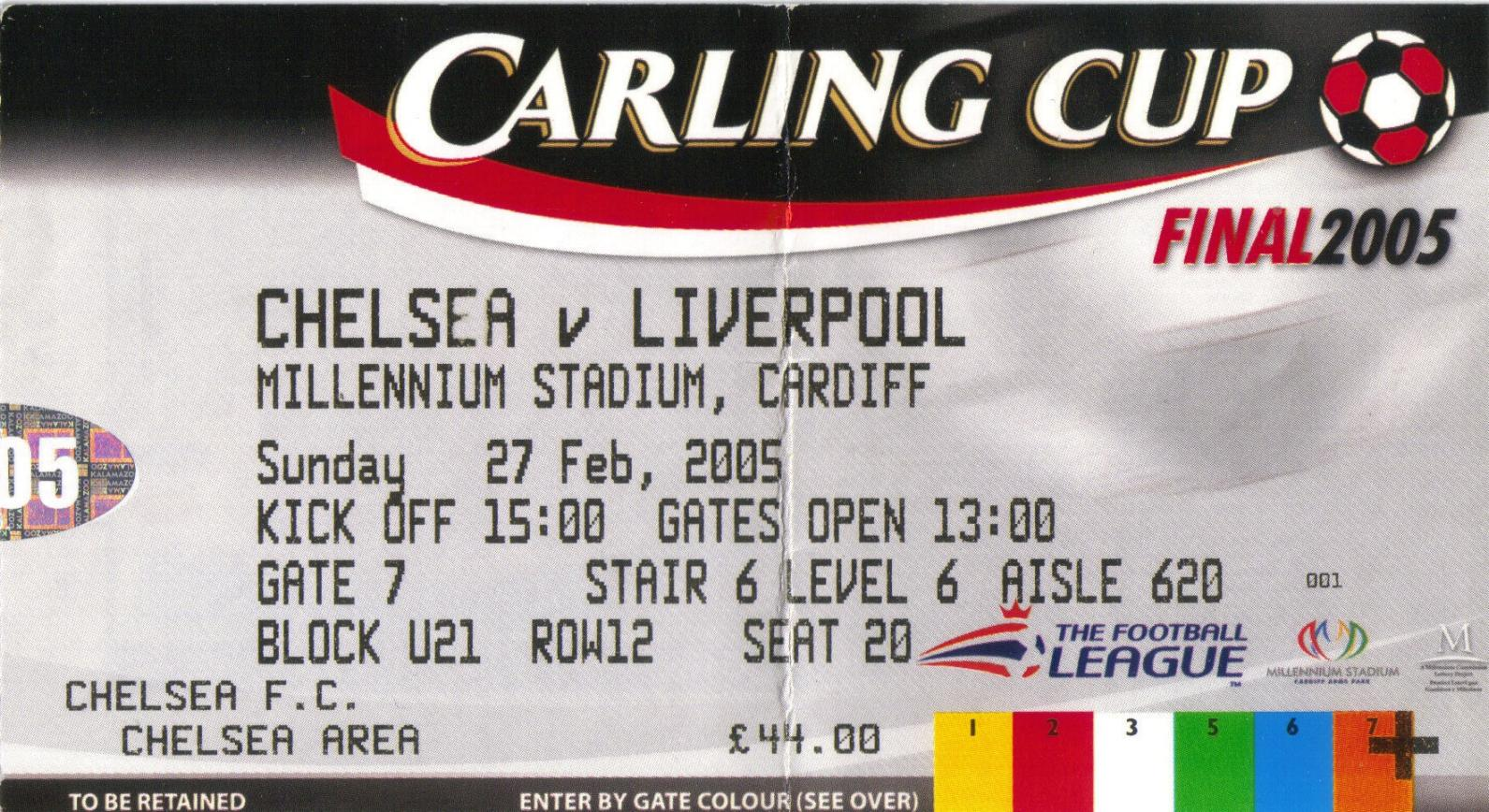 2005 CARLING CUP FINAL TICKET - CHELSEA v LIVERPOOL