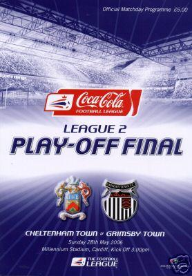 2006 LEAGUE TWO PLAY-OFF FINAL - CHELTENHAM v GRIMSBY TOWN