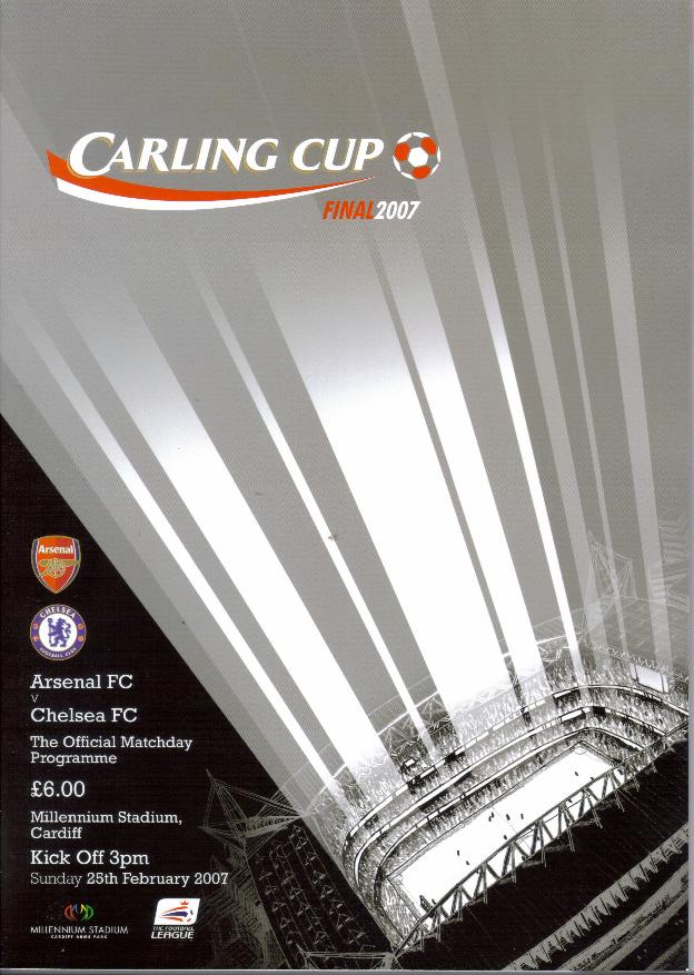 2007 CARLING CUP FINAL - CHELSEA v ARSENAL