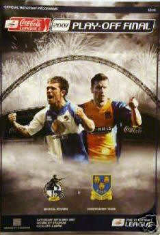 2007 LEAGUE TWO PLAY-OFF FINAL - BRISTOL ROVERS v SHREWSBURY