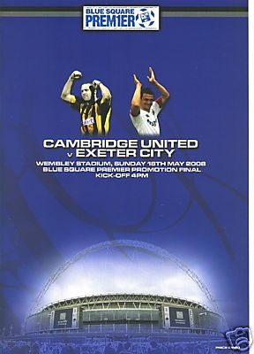 2008 CONFERENCE PLAY-OFF FINAL - EXETER CITY v CAMBRIDGE UTD