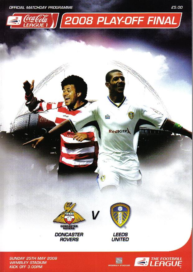 2008 LEAGUE ONE PLAY-OFF FINAL - LEEDS UTD v DONCASTER
