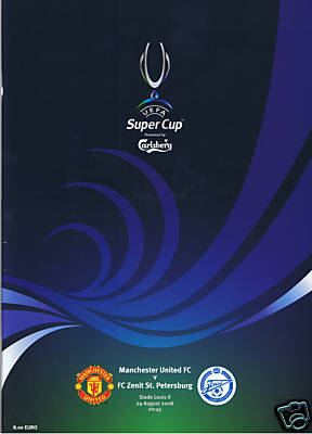 2008 SUPER CUP FINAL - MAN UTD v ZENIT ST PETERSBURG