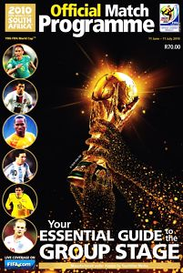 2010 WORLD CUP FINALS GROUP STAGES PROGRAMME