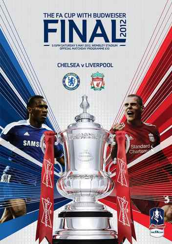 2012 FA CUP FINAL - LIVERPOOL v CHELSEA