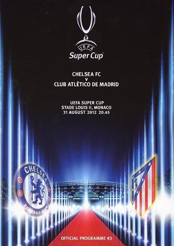2012 SUPER CUP - CHELSEA v ATLETICO MADRID