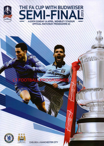 2013 FA CUP SEMI-FINAL - MAN CITY v CHELSEA