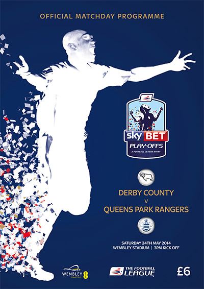 2014 CHAMPIONSHIP PLAY-OFF FINAL - DERBY COUNTY v QPR