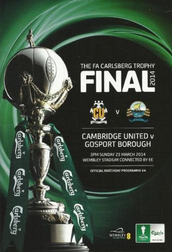 2014 FA TROPHY FINAL - CAMBRIDGE UTD v GOSPORT BOROUGH