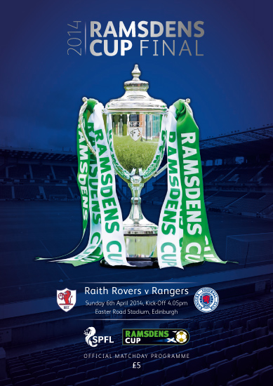 2014 RAMSDENS CUP FINAL - RANGERS v RAITH ROVERS