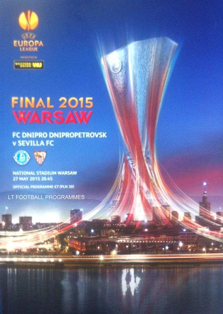 2015 EUROPA LEAGUE FINAL - DNIPRO v SEVILLA