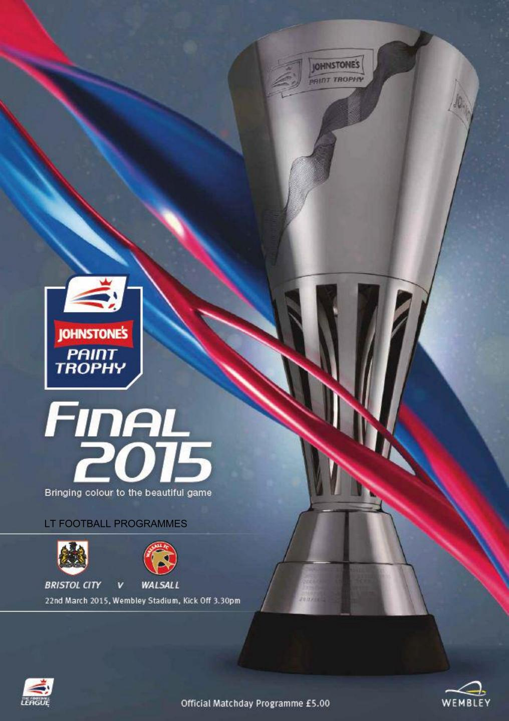 2015 JP TROPHY FINAL - BRISTOL CITY v WALSALL