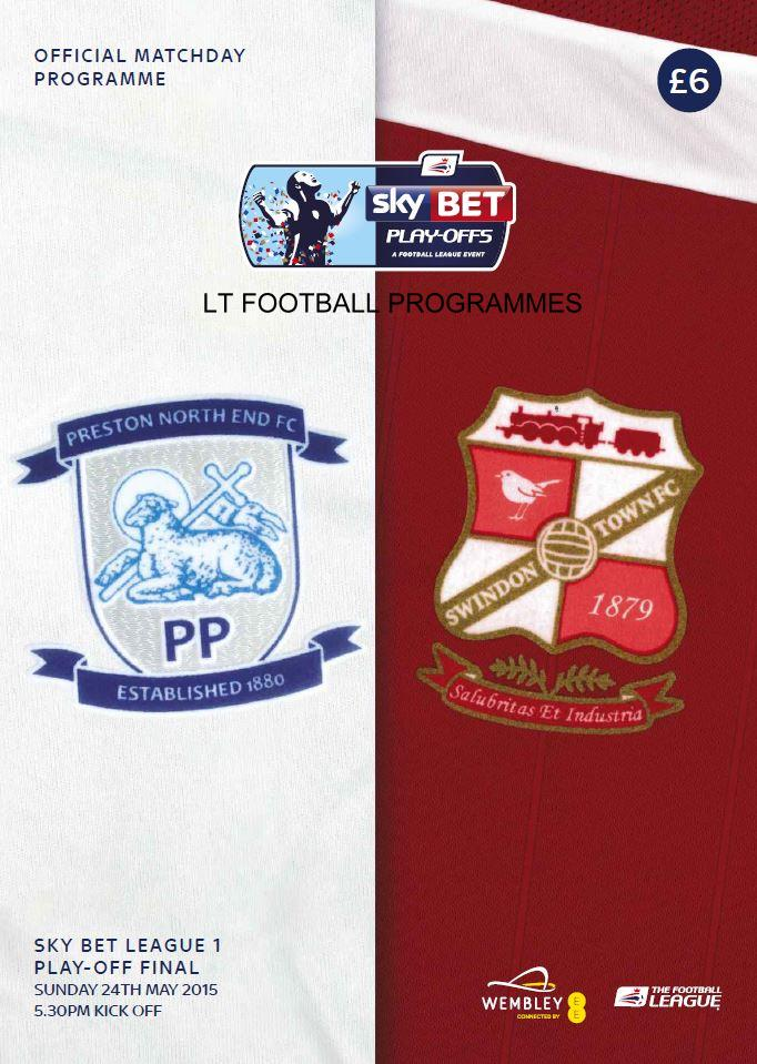 2015 LEAGUE ONE PLAY-OFF FINAL - PRESTON v SWINDON TOWN