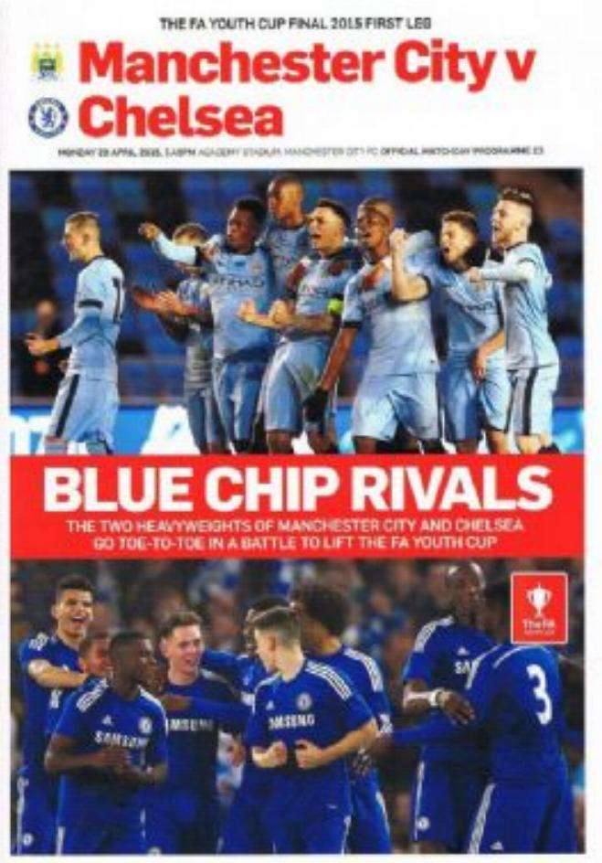 2015 FA YOUTH CUP FINAL - MAN CITY v CHELSEA (1st LEG)