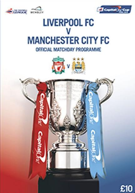 2016 CAPITAL ONE CUP FINAL - LIVERPOOL v MAN CITY