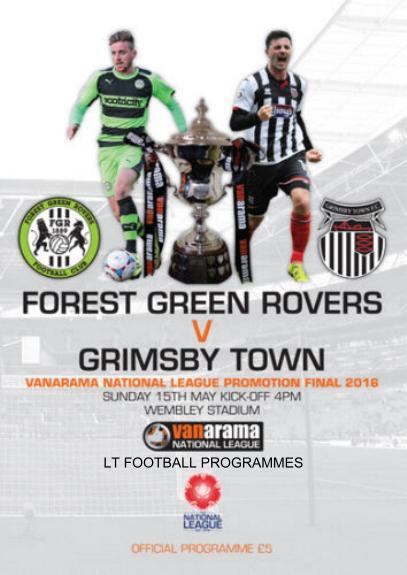 2016 CONFERENCE PLAY-OFF FINAL - FOREST GREEN ROVERS v GRIMSBY