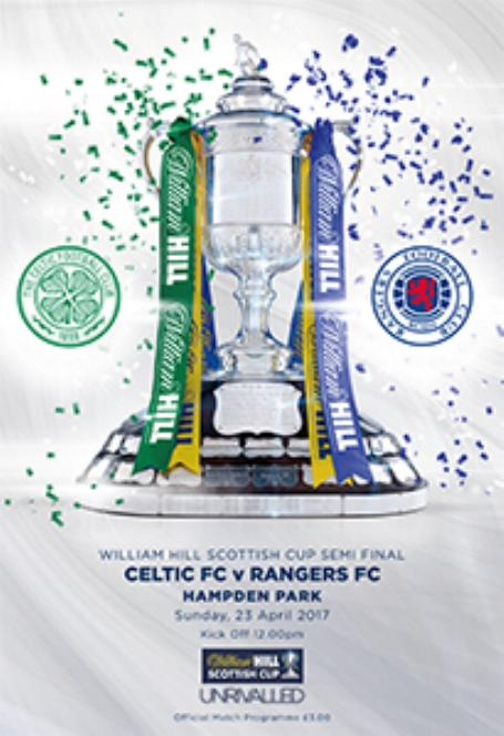 2017 SCOTTISH CUP SEMI-FINAL - CELTIC V RANGERS