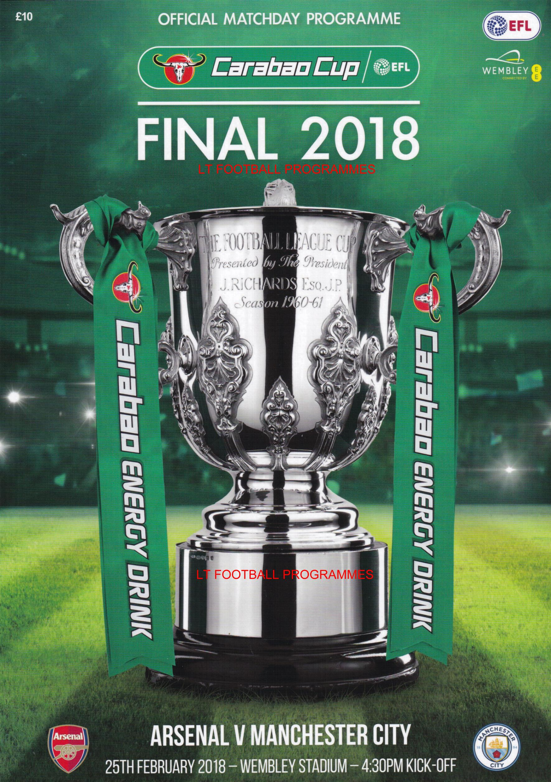 2018 CARABAO CUP FINAL - ARSENAL v MAN CITY (POST FREE)