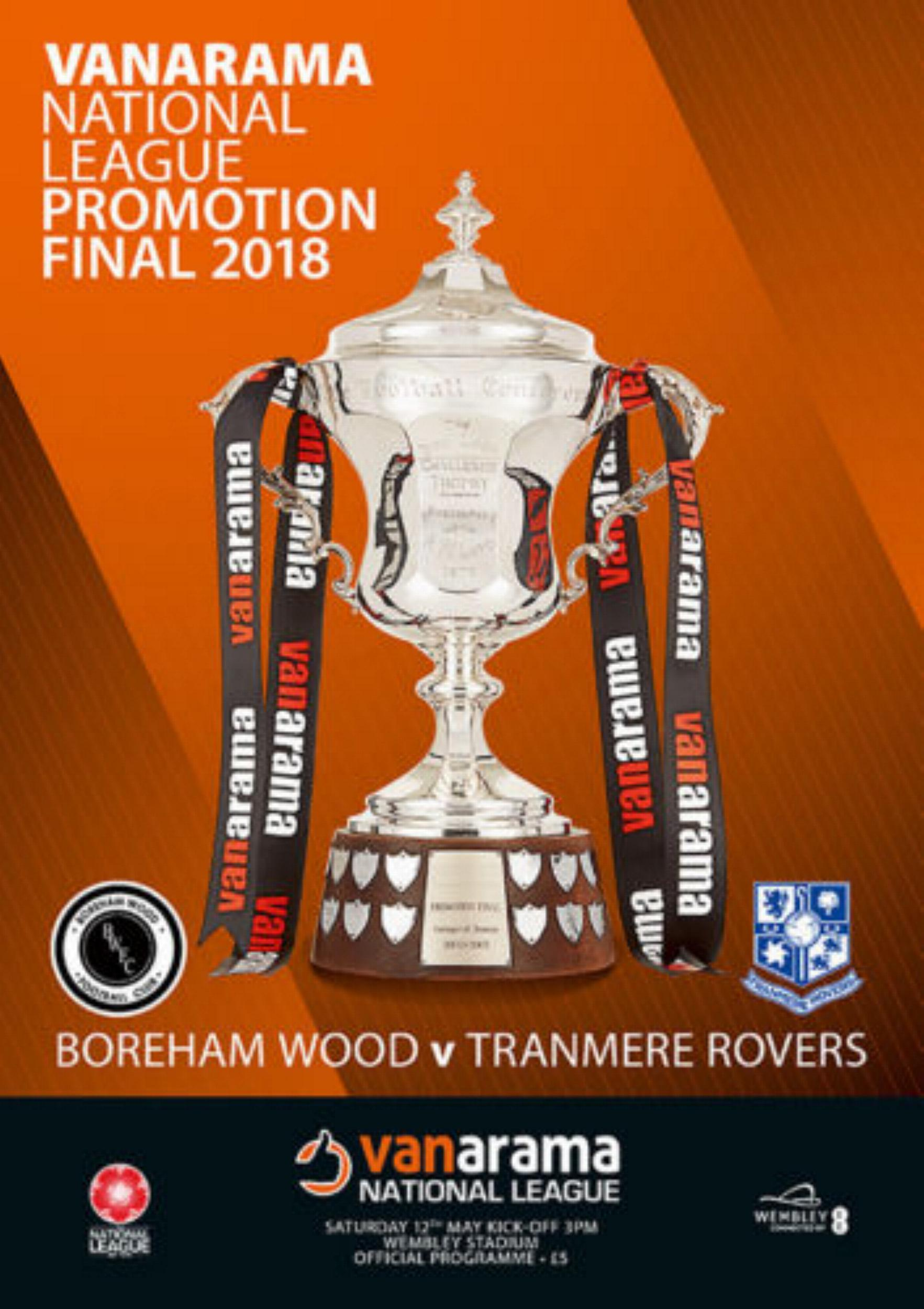 2018 NATIONAL LEAGUE PLAY-OFF FINAL - TRANMERE v BOREHAM WOOD