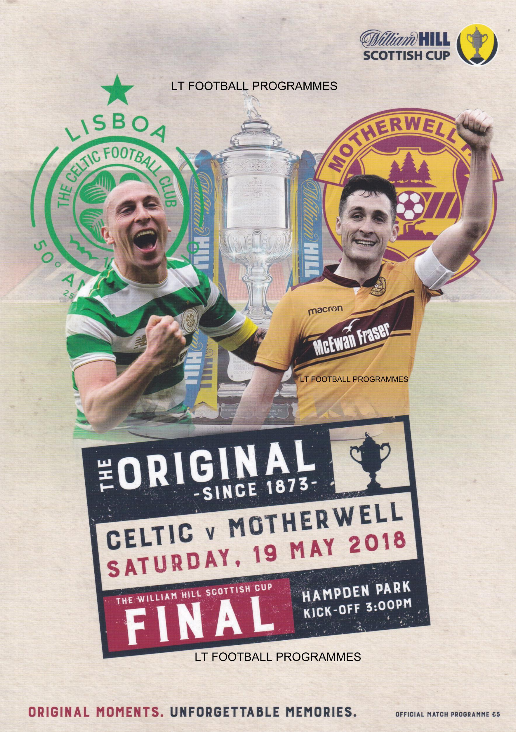 2018 SCOTTISH CUP FINAL - CELTIC v MOTHERWELL