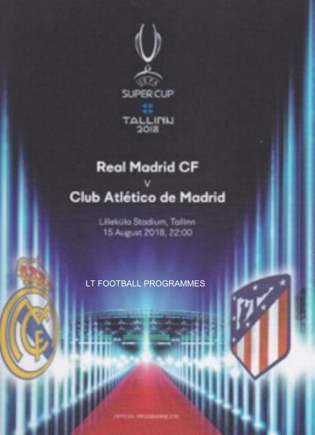2018 SUPER CUP - REAL MADRID v ATLETICO MADRID