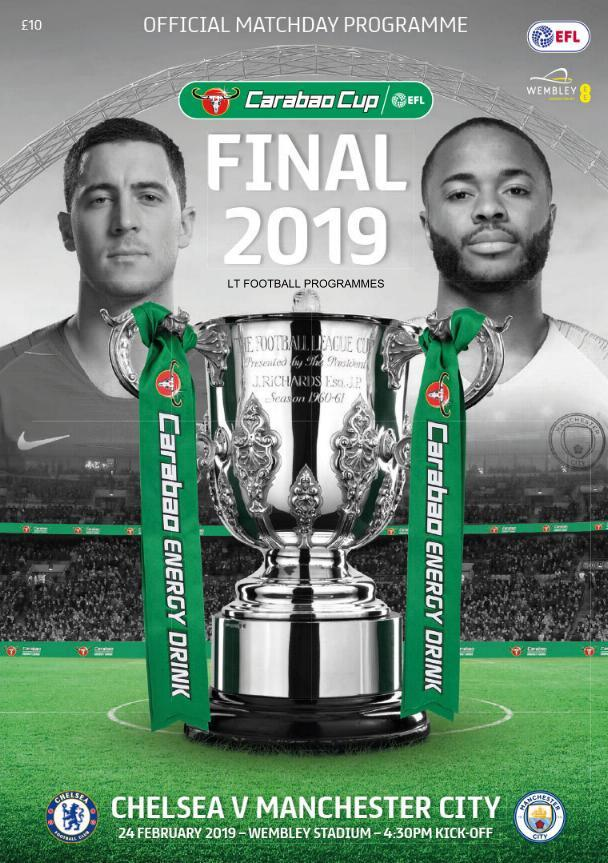 2019 CARABAO CUP FINAL - CHELSEA v MAN CITY (POST FREE)
