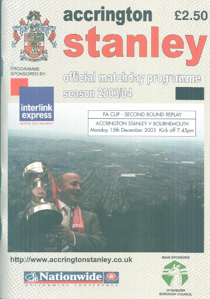 ACCRINGTON STANLEY v BOURNEMOUTH 2003/04 (FA CUP)