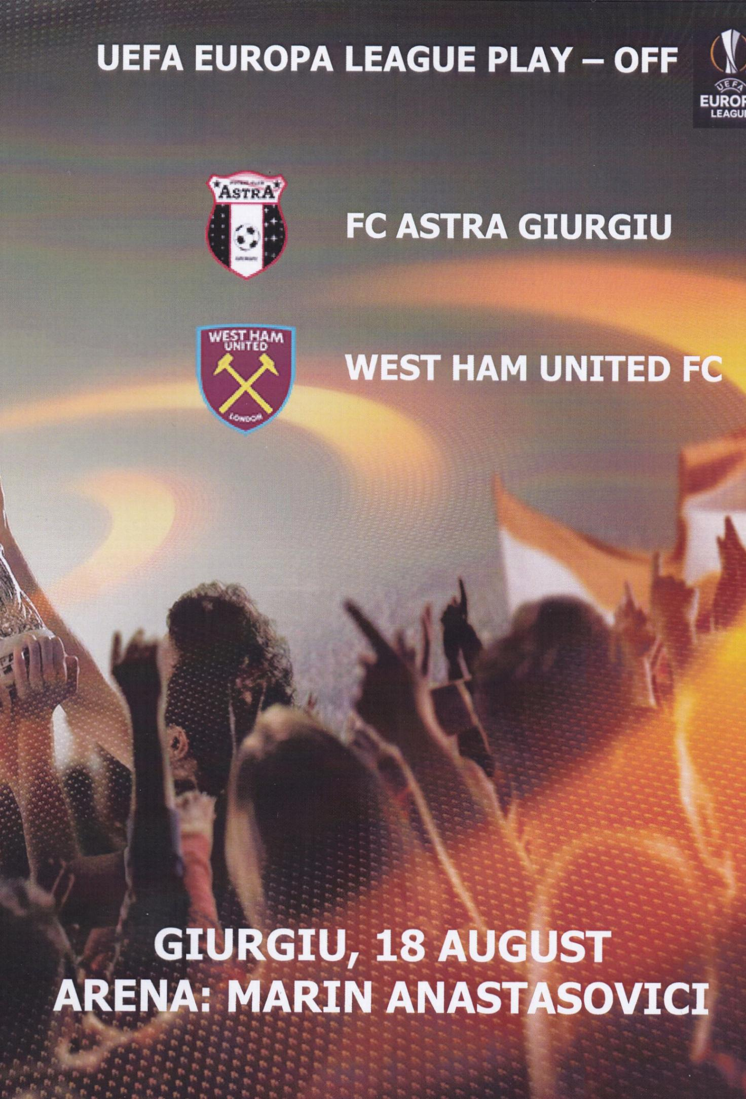 2016/17 EUROPA LEAGUE - ASTRA GIURGIU v WEST HAM