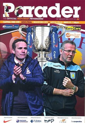2013 CAPITAL ONE CUP SEMI-FINAL - BRADFORD CITY v ASTON VILLA