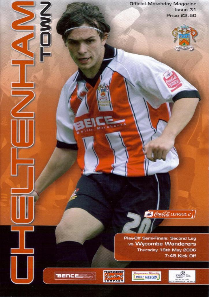 2006 PLAY-OFF SEMI-FINAL - CHELTENHAM v WYCOMBE