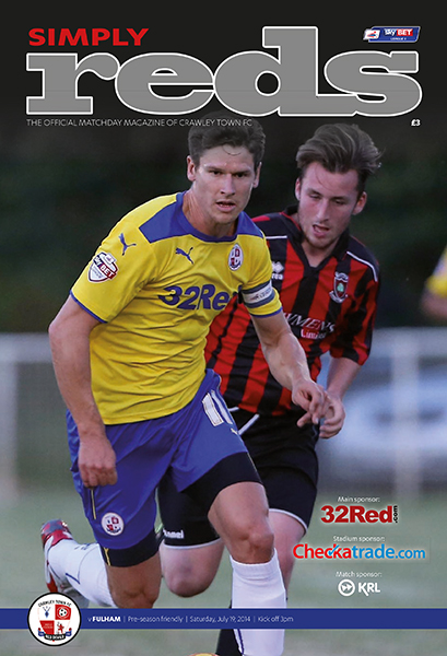 CRAWLEY TOWN v FULHAM 2014/15 (FRIENDLY)