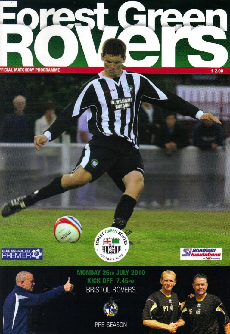 FOREST GREEN ROVERS v BRISTOL ROVERS 2010/11 (FRIENDLY)