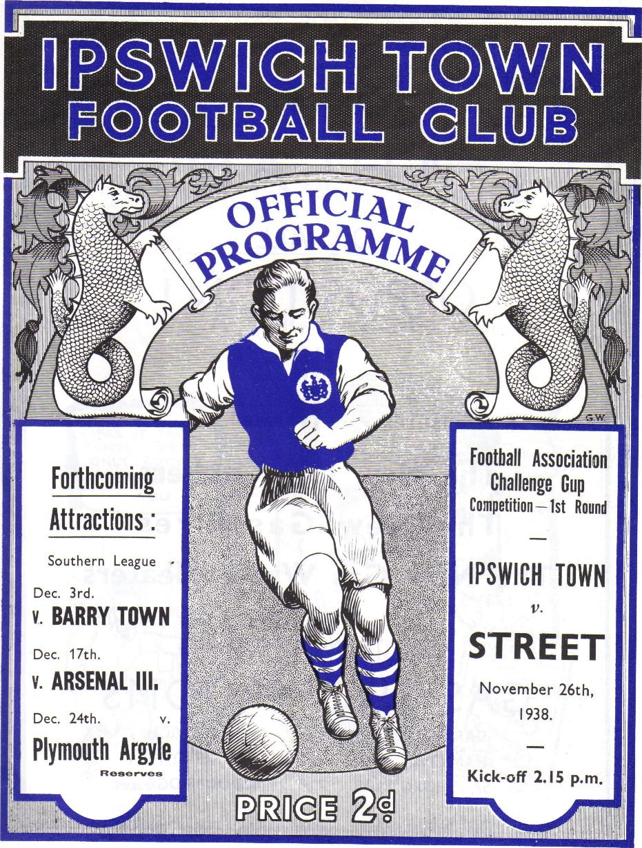 * IPSWICH TOWN v STREET (FA CUP 1ST ROUND) 1938-39 *