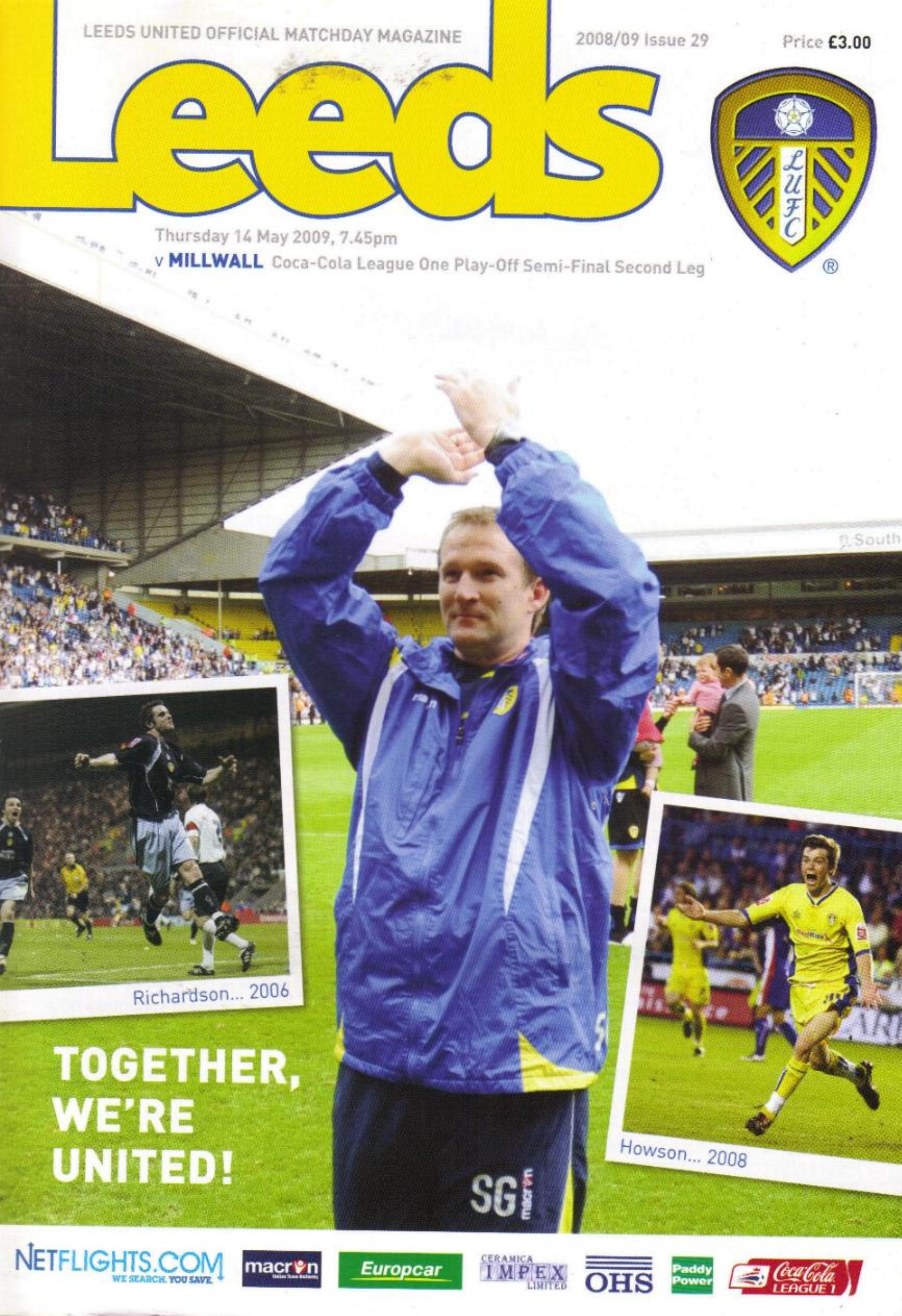 2009 PLAY-OFF SEMI-FINAL - LEEDS UNITED v MILLWALL