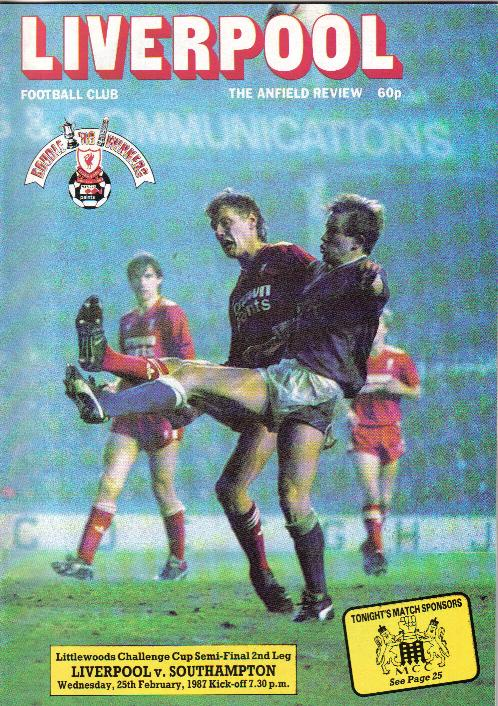 1987 LEAGUE CUP SEMI-FINAL - LIVERPOOL v SOUTHAMPTON
