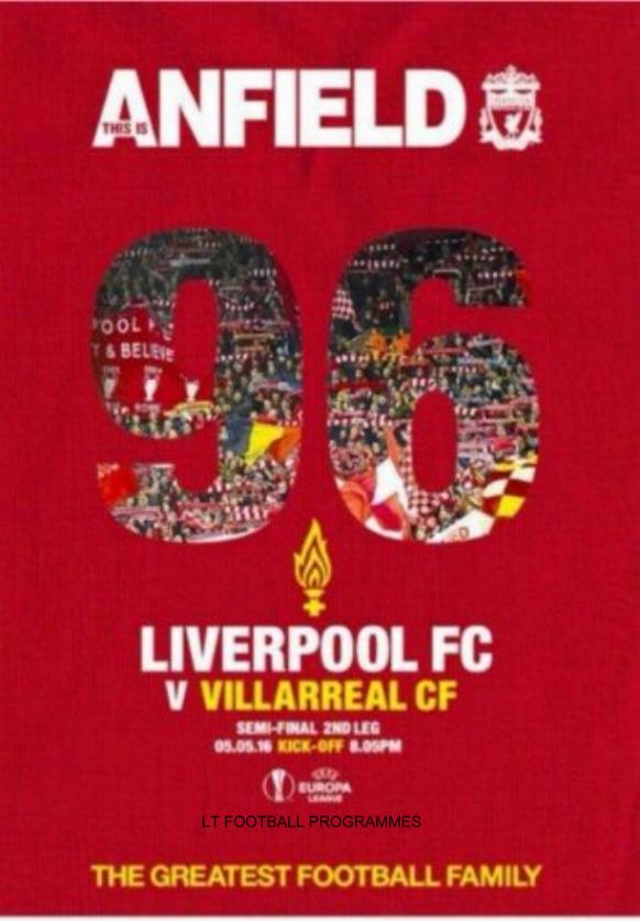 2016 EUROPA LEAGUE SEMI-FINAL - LIVERPOOL v VILLARREAL