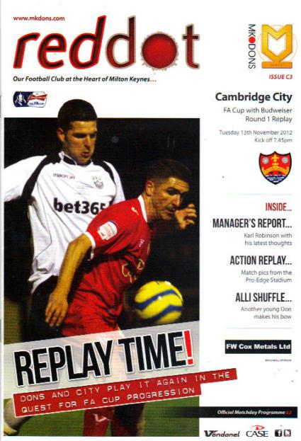 MK DONS v CAMBRIDGE CITY 2012/13 (FA CUP)